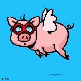 Ed Heck: When Pigs Fly