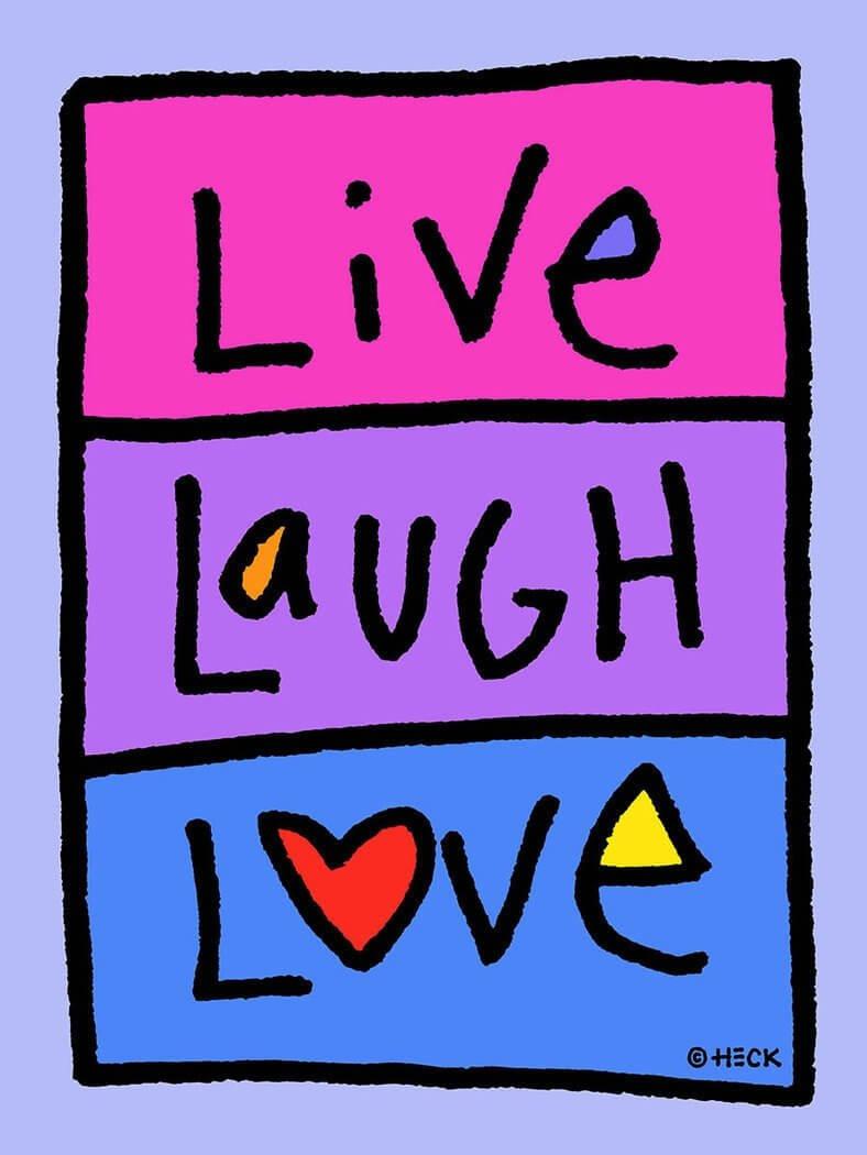 Ed Heck: Live Laugh Love