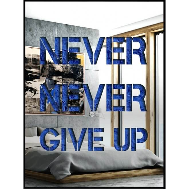 Never Never Give Up (Stainless Steel)