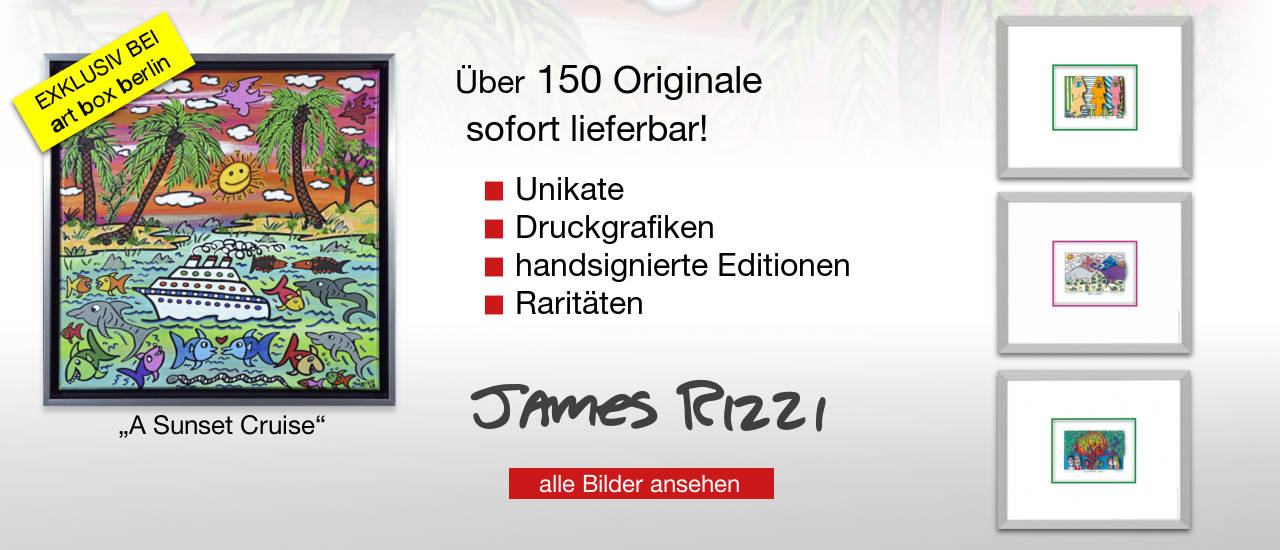 James Rizzi Unikate, Handsignierte Editionen, Druckgrafiken